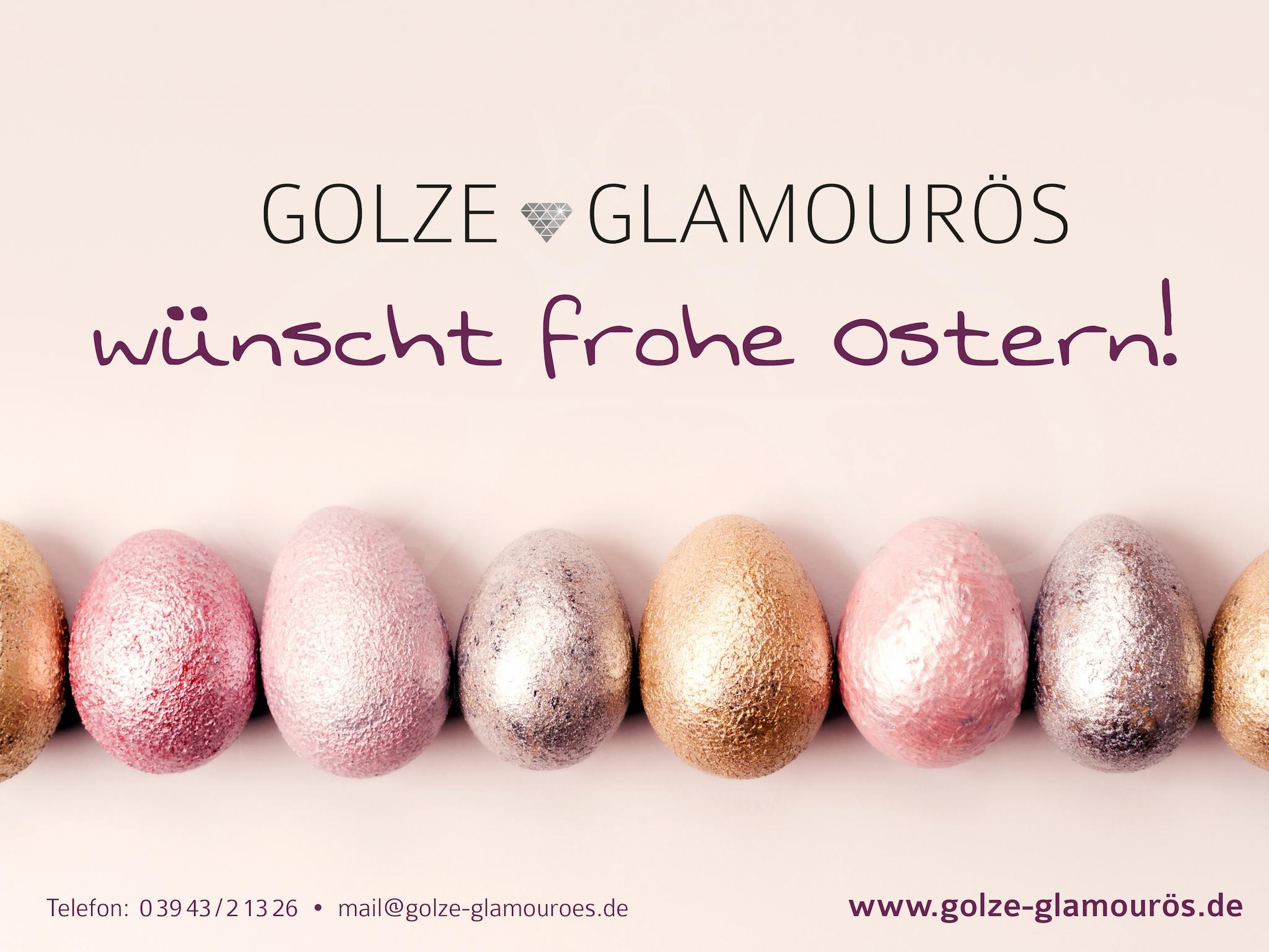 Golze Glamourös wünscht frohe Ostern_2020